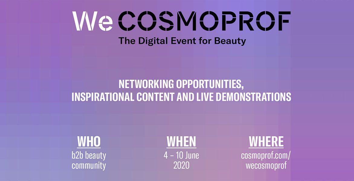 We Cosmoprof, Ψηφιακό Event!
